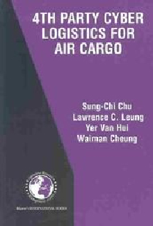 Professor Leung Chi Kin Lawrence Co-authored Book 4th Party Cyber Logistics for Air Cargo