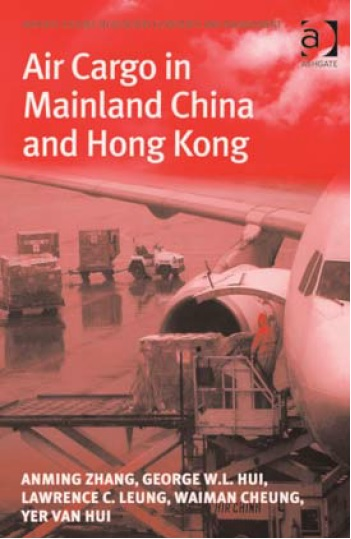 Professor Leung Chi Kin Lawrence Co-authored Book Air Cargo in Mainland China and Hong Kong
