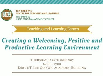 Teaching and Learning Forum: Creating a Welcoming, Positive and Productive Learning Environment