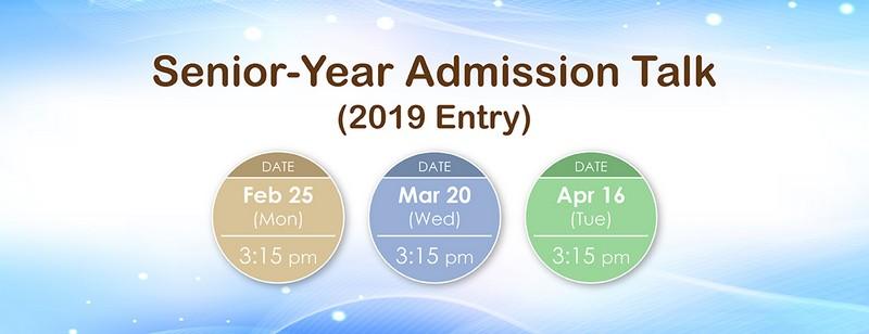 Senior-Year Admission Talk (2019 Entry)