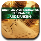 Business Administration in Finance and Banking