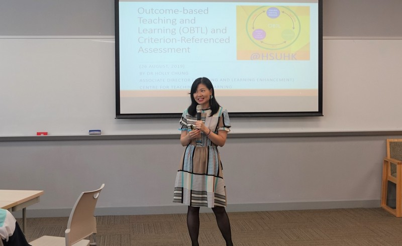"""""""Outcome-based Teaching and Learning (OBTL) and Criterion-Referenced Assessment"""" workshop was delivered by Dr Holly Chung, Associate Director (Teaching and Learning Enhancement) of CTL."""