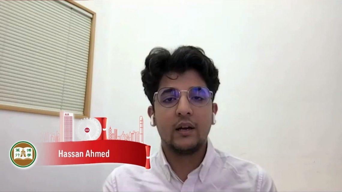 Mr Hassan Ahmed, scholar representative of the HSUHK, shared his university life and expressed his gratitude to AIA and the HSUHK for their support at the virtual ceremony.