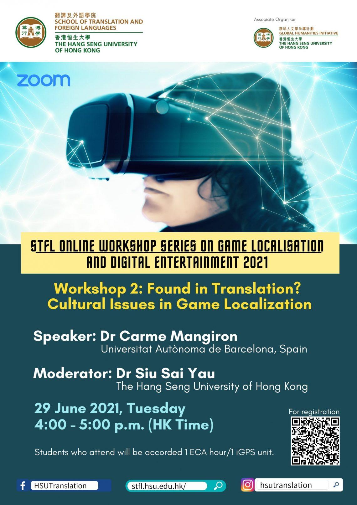 [STFL Online Workshop Series on Game Localisation and Digital Entertainment 2021] Workshop 2