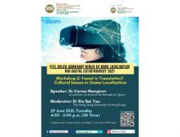 [STFL Online Workshop Series on Game Localisation and Digital Entertainment 2021] Workshop 2_featured image