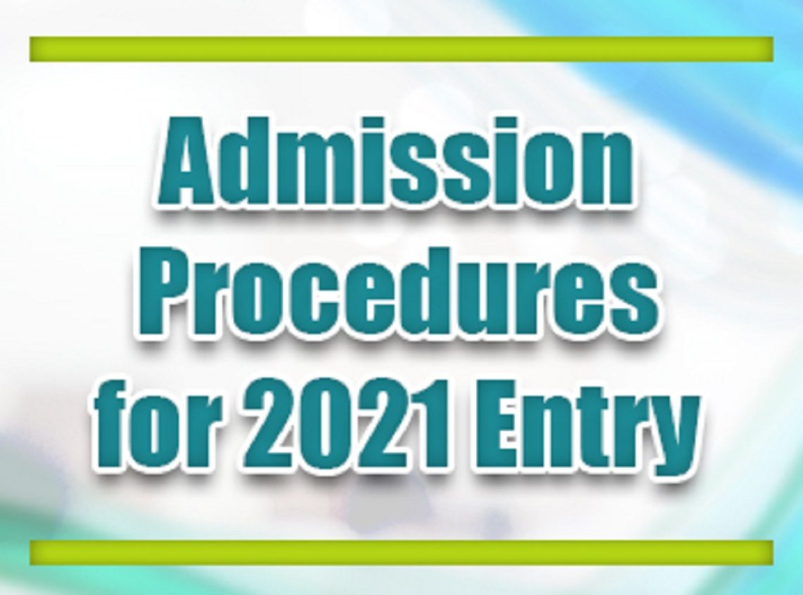Admission Procedures for 2021 Entry